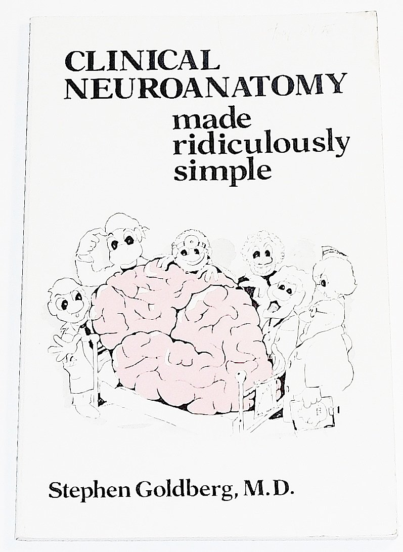Buy Clinical Neuroanatomy Made Ridiculously Simple Book Online at ...