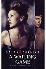 A Waiting Game (John Anderson Mystery) Kindle Edition