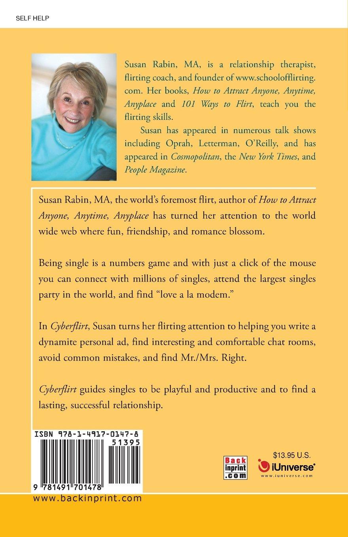Cyberflirt: The Smart and Safe Way to Navigate the Web: Susan Rabin:  9781491701478: Amazon.com: Books