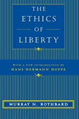 The Ethics of Liberty Paperback