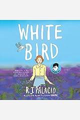 White Bird: A Wonder Story Audio CD