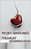 Redes Sensuais 2: Pré-edição