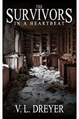 The Survivors: In A Heartbeat Kindle Edition