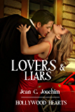 Lovers & Liars  (Hollywood Hearts, Bk 6)