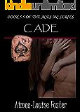 Cade (Aces MC Series Book 5.5)