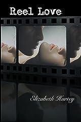 Reel Love Kindle Edition