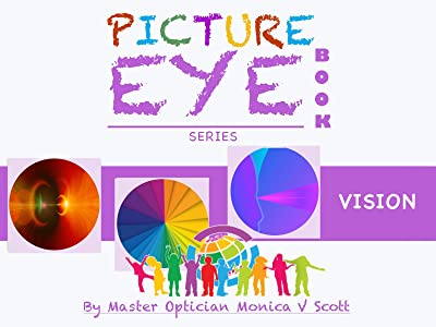 Vision: Picture Eye Book (Eye Book Series 4)