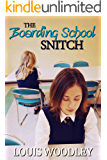 The Boarding School Snitch: and other schoolgirl spanking stories