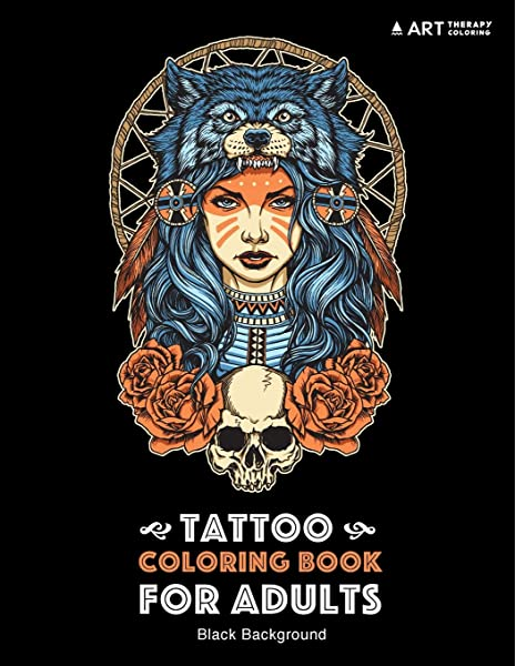 - Amazon.com: Tattoo Coloring Book: Black Background: Stress Relieving Adult Coloring  Book For Men & Women, Midnight Edition, Detailed Tattoo Designs Of Skulls,  Practice For Stress Relief & Relaxation (9781641260763): Art Therapy
