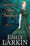 Trusting Miss Trentham (Baleful Godmother) (Volume 3)