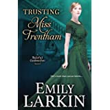 Trusting Miss Trentham (Baleful Godmother Historical Romance Series ~) (Volume 3)