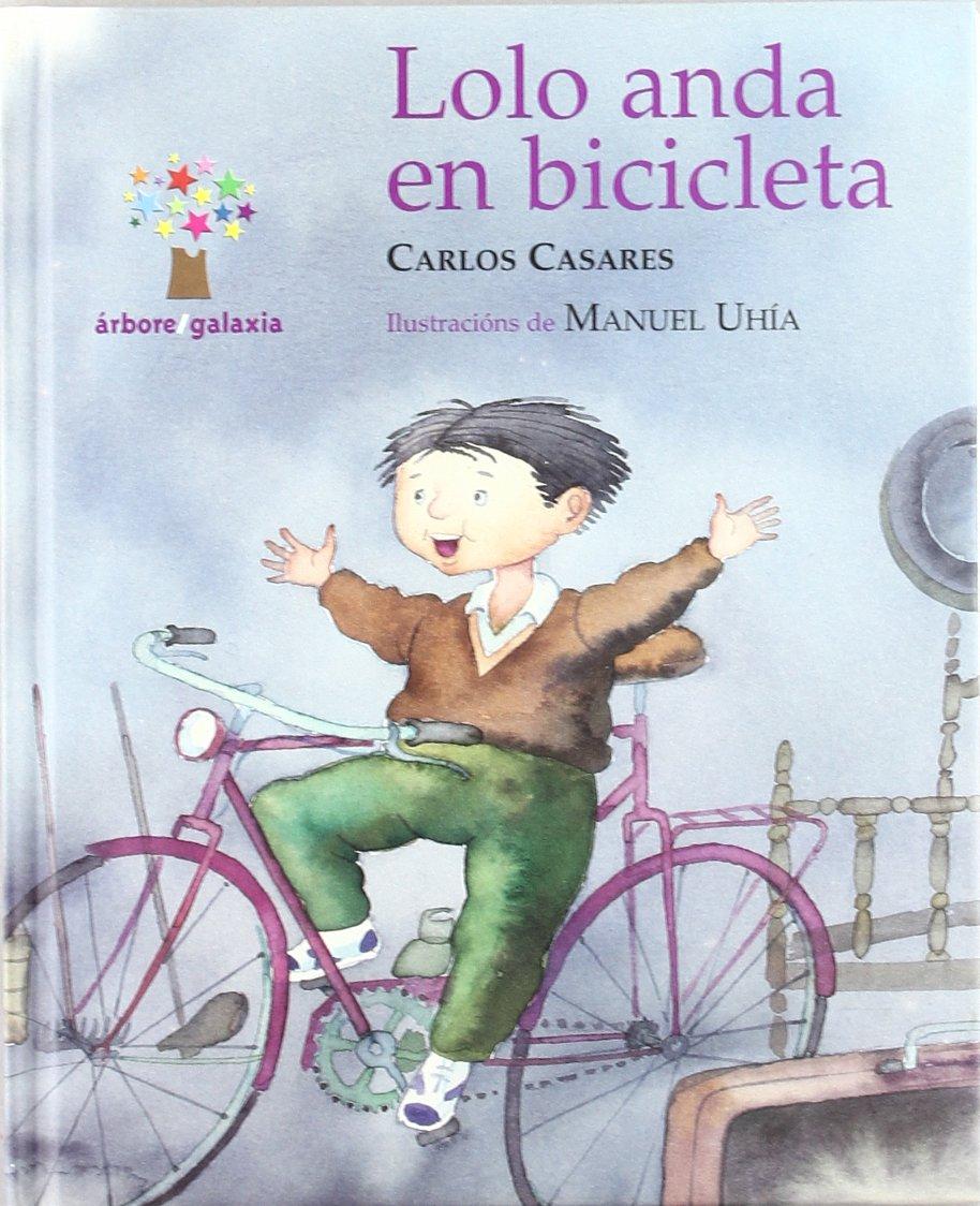 Lolo anda en bicicleta (os duros): 1: Amazon.es: Casares, Carlos ...