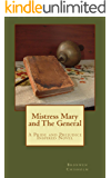 Mistress Mary and the General: A Pride and Prejudice Inspired Story (English Edition)
