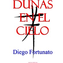 DUNAS EN EL CIELO (Spanish Edition) Oct 11, 2018