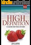 High Definition: O amor não tem gênero