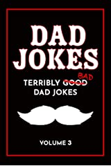 Dad Jokes Book: Bad Dad Jokes, Good Dad Gifts Kindle Edition