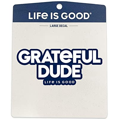 Life is Good. Sticker: Grateful Dude: Clothing