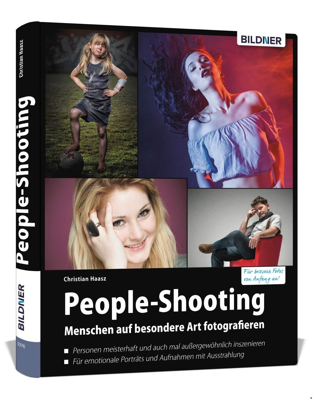 People Shooting Menschen Auf Besondere Art Fotografieren Christian Haasz Bücher