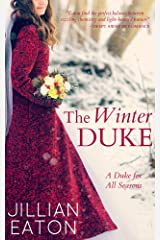 The Winter Duke (A Duke for All Seasons Book 1) Kindle Edition