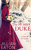 The Winter Duke (A Duke for All Seasons Book 1) (English Edition)