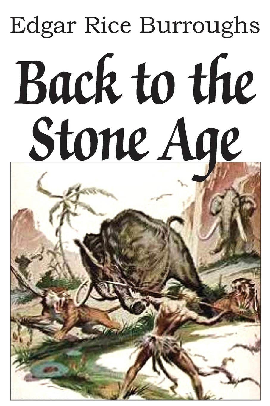 Read Online Back to the Stone Age pdf