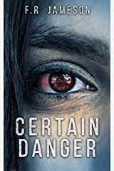 Certain Danger: A Shocking and Nerve-Wracking Supernatural Chiller! (Ghostly Shadows Book 2) Kindle Edition