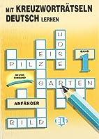Mit Kreuzworträtseln Deutsch Lernen: 1 (Libri Di