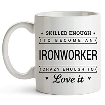 Amazon com: Skilled Enough To Become An Ironworker