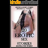 20  EROTIC SEX STORIES - EROTICA FOR WOMEN: EROTICA SHORT STORIES