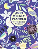 2019 Weekly Planner with Bible Verses on Each Page: One Year Organizer Calendar For Christians