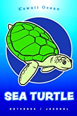 Sea Turtle Notebook Journal by Kawaii Ocean Paperback