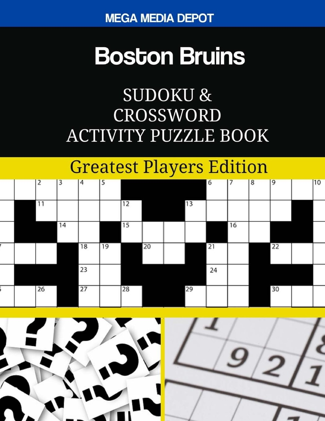 Boston Bruins Sudoku and Crossword Activity Puzzle Book: Greatest Players Edition ebook