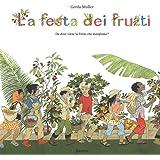 La festa dei frutti. Da dove viene la frutta che mangiamo