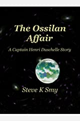 The Ossilan Affair (The Captain Henri Duschelle Stories Book 2) Kindle Edition