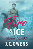 Fire and Ice (Tarsus Book 2)