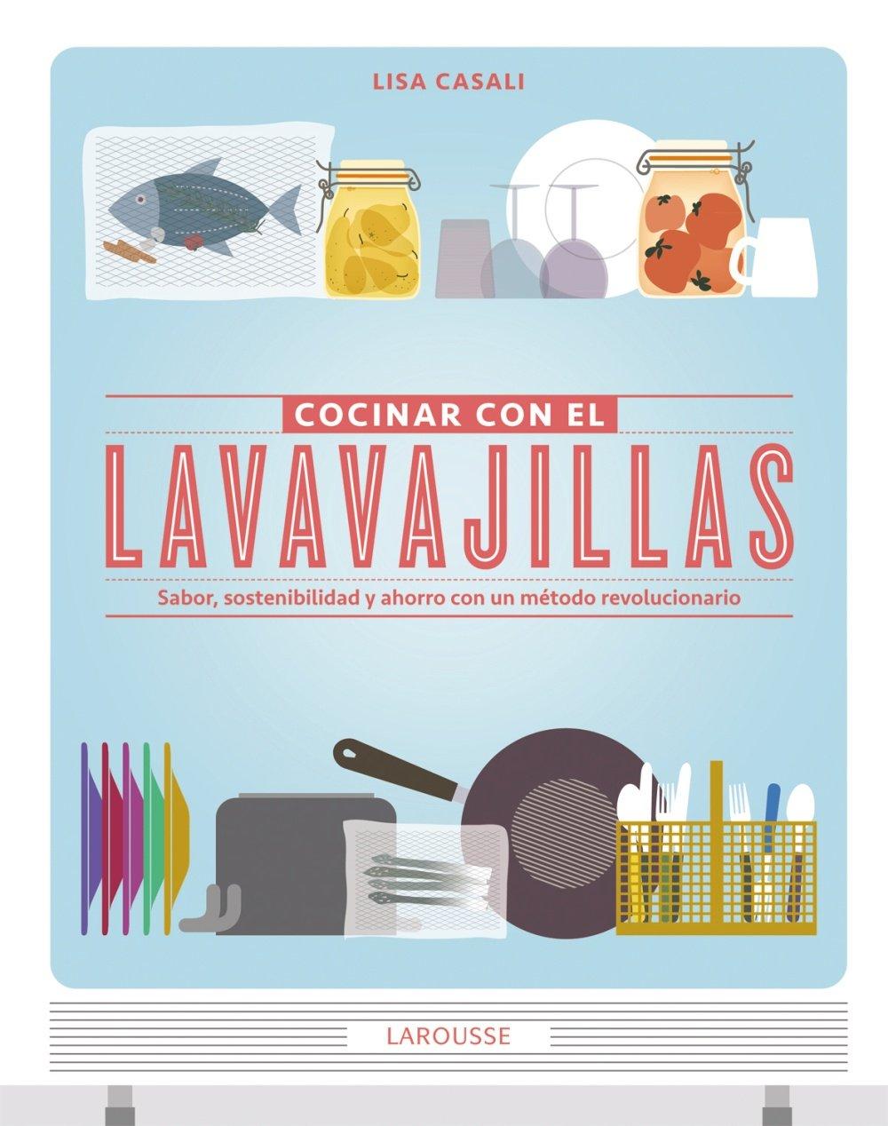 Cocinar Con El Lavavajillas Larousse - Libros Ilustrados ...