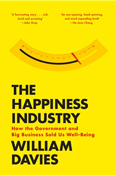 Davies, W: Happiness Industry: Amazon.es: Davies, William: Libros ...