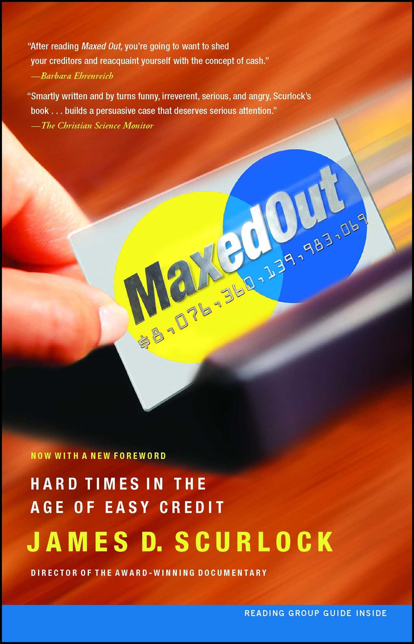 Maxed Out: Hard Times in the Age of Easy Credit pdf epub
