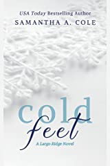 Cold Feet (Largo Ridge Book 1) Kindle Edition
