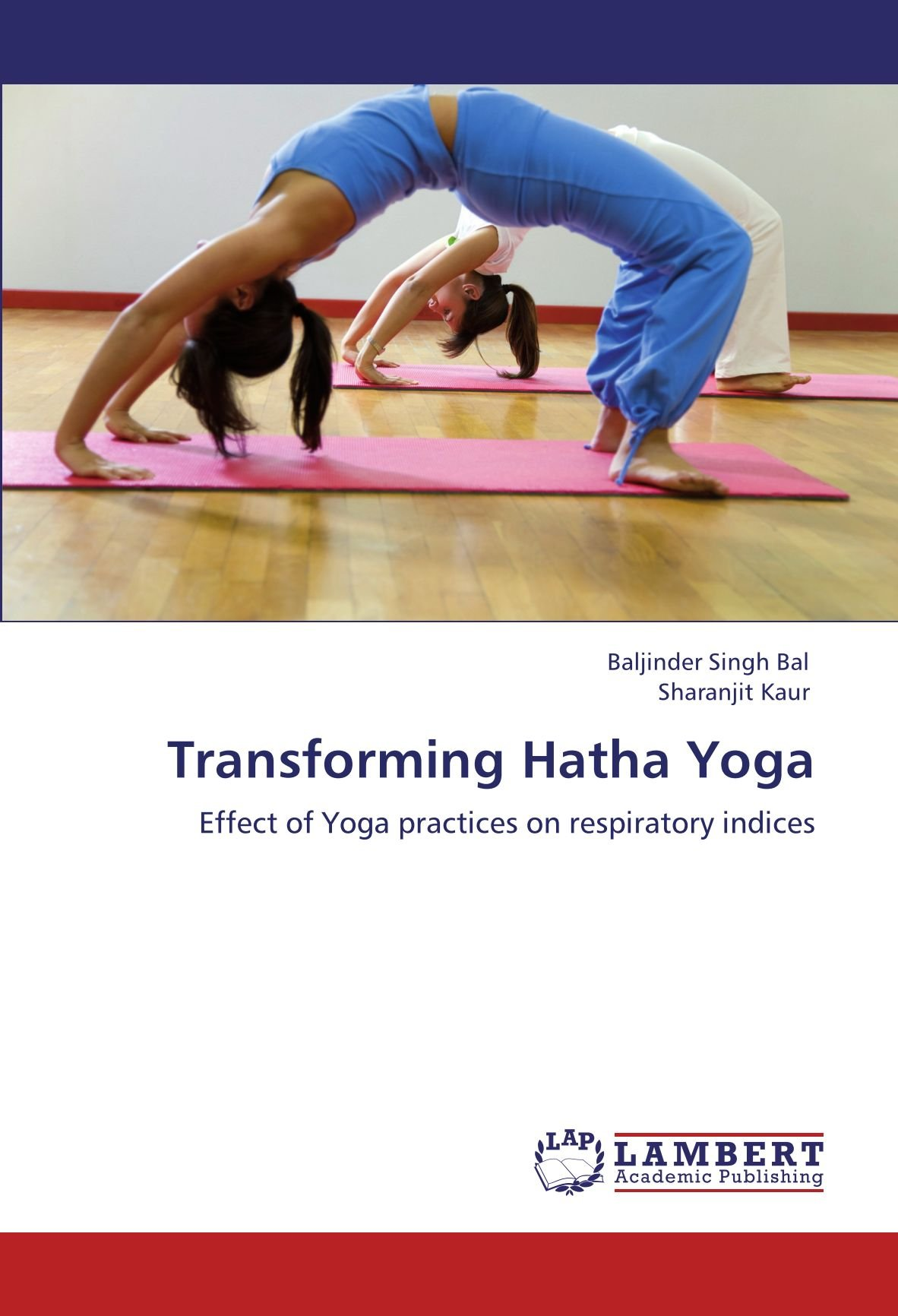 Transforming Hatha Yoga: Amazon.es: Baljinder Singh Bal ...