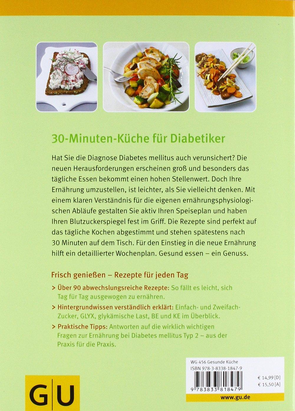 gesund essen - die 30-minuten-küche für diabetiker gu genussvoll ... - 30 Minuten Küche