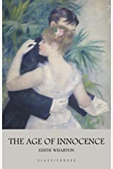 The Age of Innocence Kindle Edition