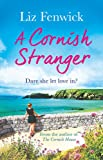 A Cornish Stranger: A page-turning summer read full of mystery and romance