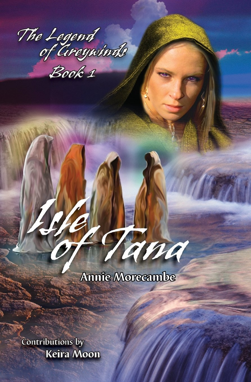 Isle of Tana (The Legend of Greywinds) (Volume 1) pdf epub