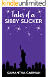Tales of a Sibby Slicker (Queen of Klutz Book 2)