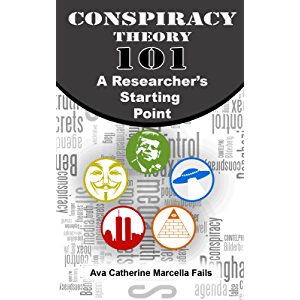 Conspiracy Theory 101: A Researcher's Starting Point