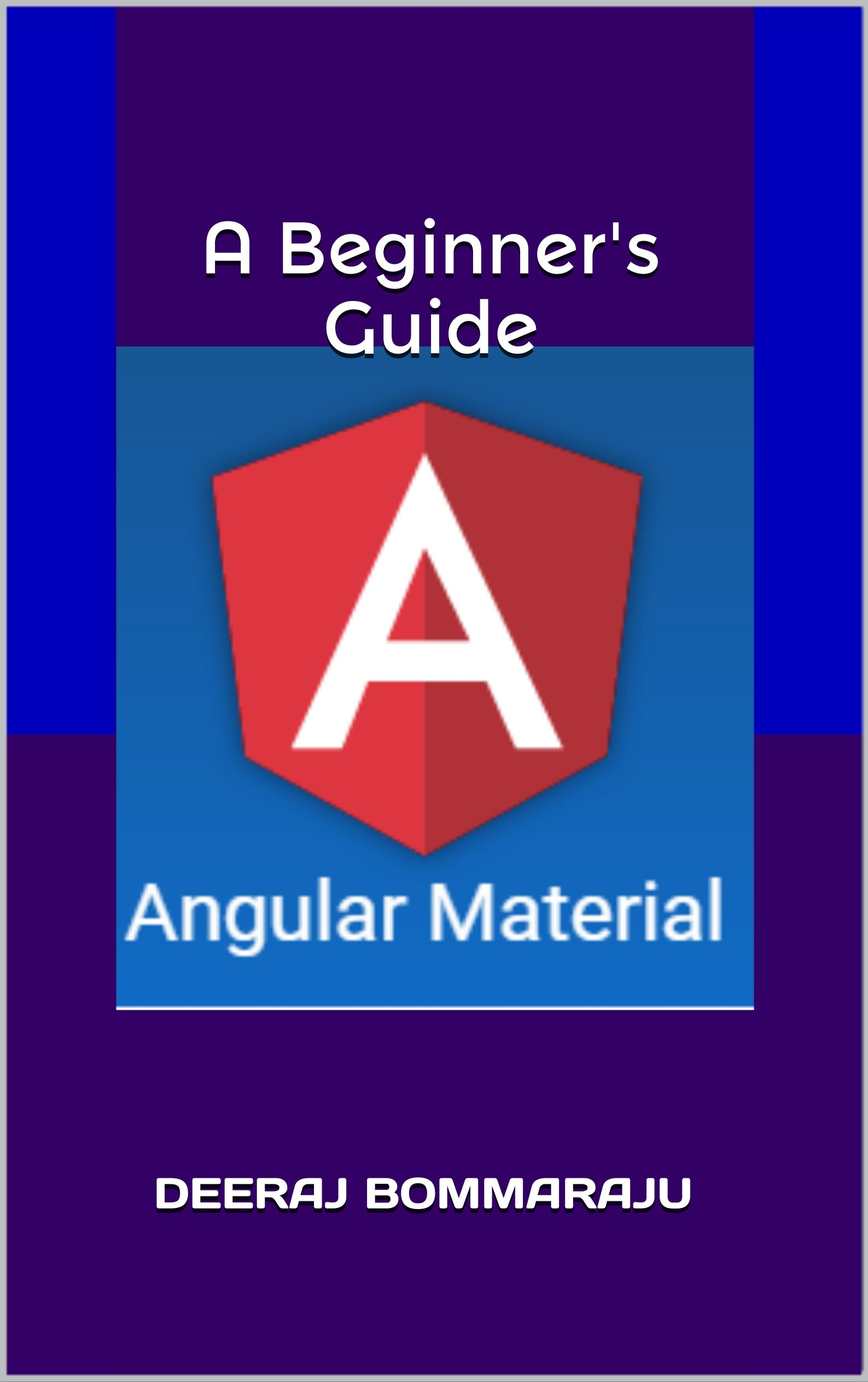 Angular Material - A Beginner's Guide (English Edition)
