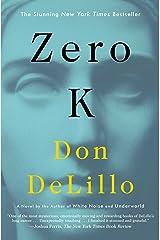 Zero K: A Novel Paperback