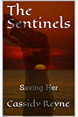 The Sentinels: Saving Her Kindle Edition