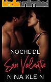 Noche de San Valentín: Una historia erótica